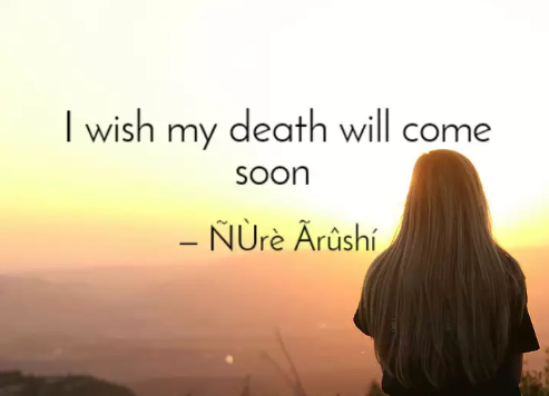 Never wish for death In Islam